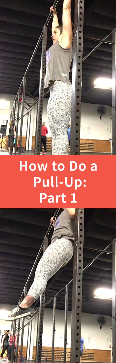 How to Do a Pull-Up: Part 1 | StephGaudreau.com